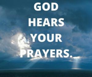 god, hear, and prayers image