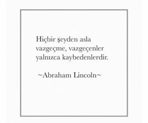 alıntı, abraham lincoin, and türkçe sözler image