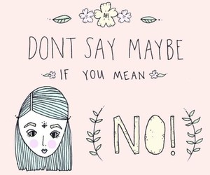 girl, no, and quotes image