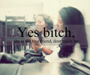 best friends, bitch, and friends image