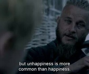 unhappiness and ragnar lothbrok image