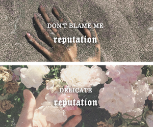delicate, Reputation, and Taylor Swift image