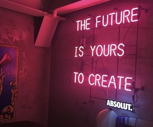 pink, neon, and quotes image
