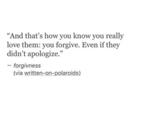 quotes, sad, and forgive image