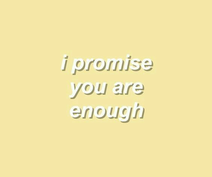 yellow, enough, and promise image