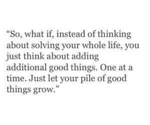 grow, life, and life quotes image