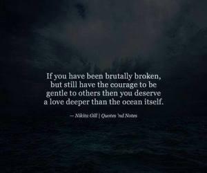 courage, broken, and deep image
