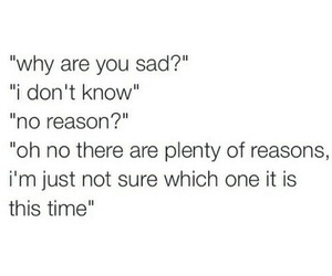 sad, quotes, and reason image