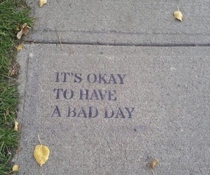 bad, quotes, and bad day image