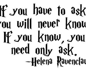 ask, harry potter, and helena ravenclaw image