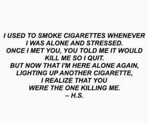 cigarette, quotes, and sad image
