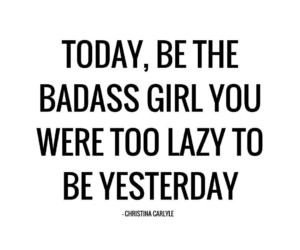 quotes, girl, and badass image