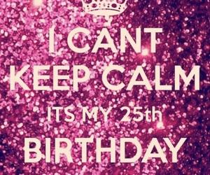 25, birthday, and happy birthday image