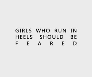 quotes, empowerment, and heels image