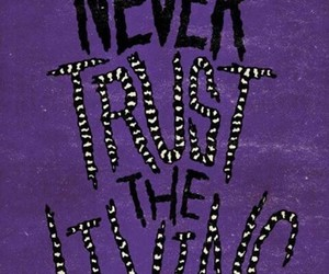 quote, trust, and beetlejuice image