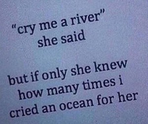 cry me a river, Relationship, and sad image