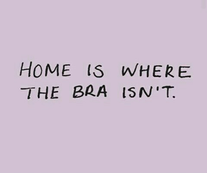 bra, home, and quotes image