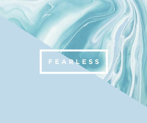 wallpaper, fearless, and quote image