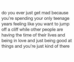 life, mad, and sad image