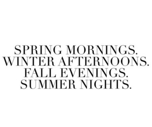 quotes, spring, and summer image