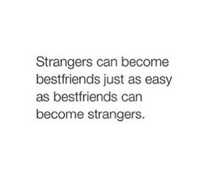 quotes, strangers, and friends image