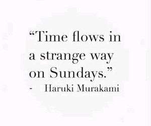 quotes, Sunday, and time image