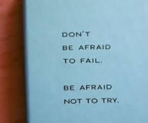 fail, quotes, and try image