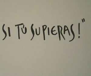 frases, SI, and supieras image