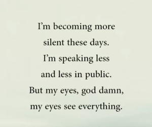 everything, eyes, and quote image