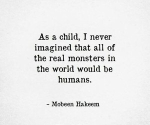 monsters, quotes, and humans image
