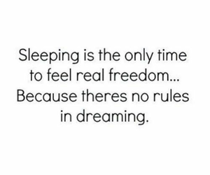 Dream, freedom, and quotes image