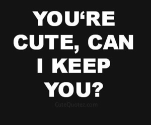 cute, love, and quotes image
