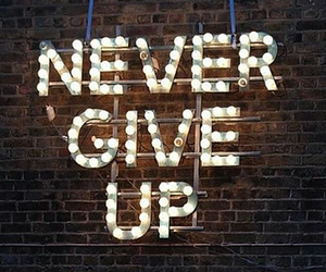 light, never, and never give up image