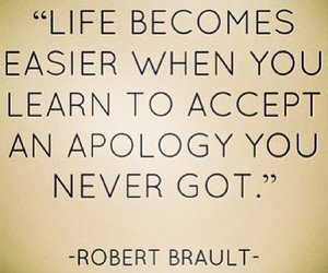 quotes, life, and apology image