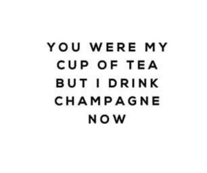 quotes, champagne, and tea image