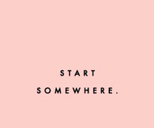 quotes, motivation, and start image