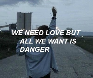 quotes, danger, and grunge image