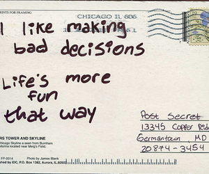 quotes, postcard, and bad decisions image