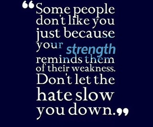 quotes, haters, and strength image