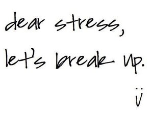 stress, break up, and quotes image