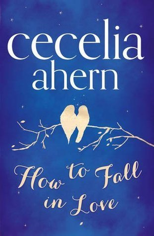 books, cecilia ahern, and how to fall in love image