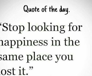 happiness, lost, and quote image