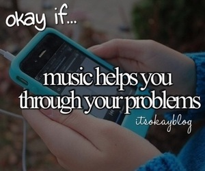 music helps and trough you problems image