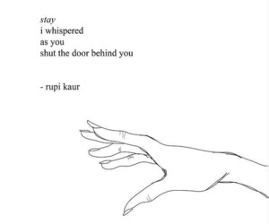 rupi kaur, poem, and poetry image