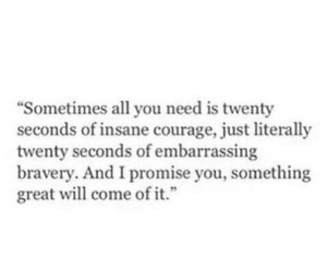 brave, courage, and quotes image