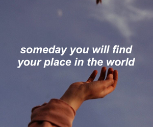 place, quote, and someday image