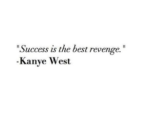 quotes, kanye west, and success image