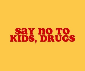 drugs, kids, and red image