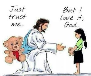 god, trust, and jesus image