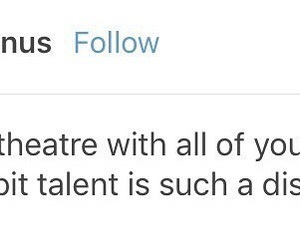 broadway, musicals, and tumblr image